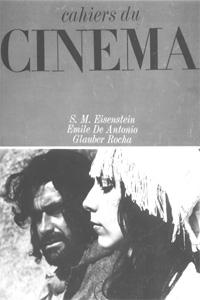 Primeira capa do Cahiers dedicada ao cinema brasileiro (nº 214, julho-agosto de 69): nunca antes o cinema brasileiro tivera essa honra na revista