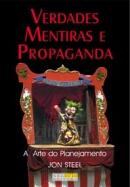 Verdades, Mentiras e Propaganda
